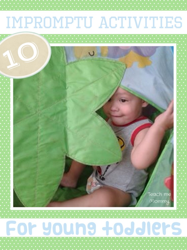10 Impromptu Activities for Young Toddlers