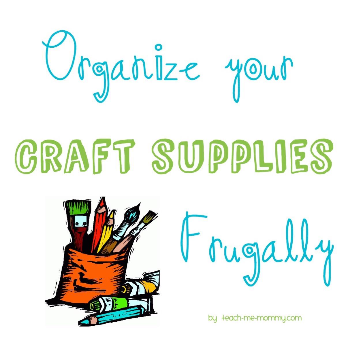 (organize craft supplies)
