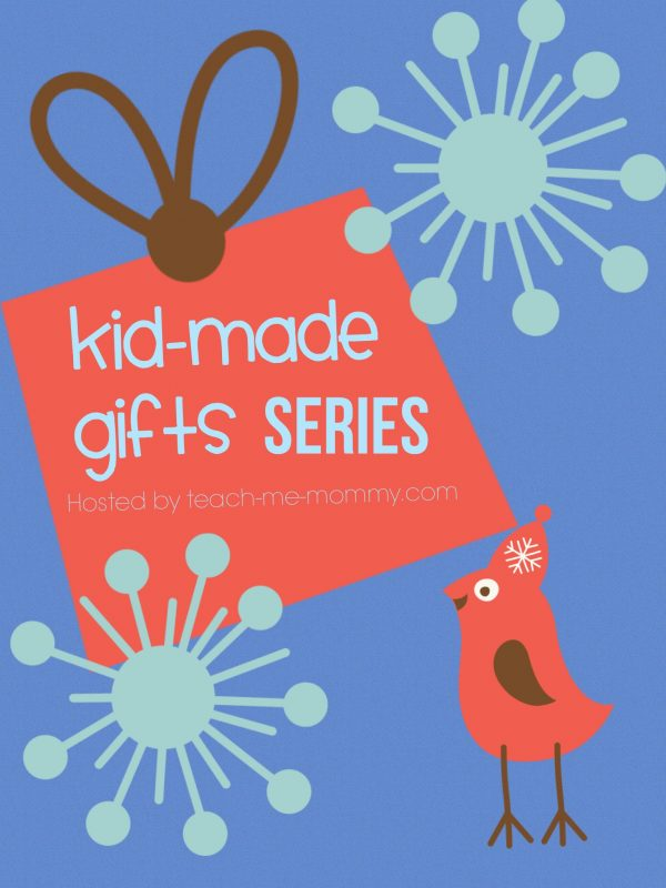 Kid-made gifts