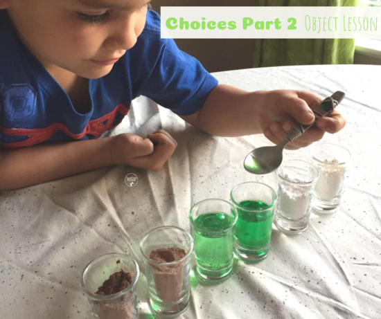 Object Lesson- Choices Part 2 - Teach Me Mommy